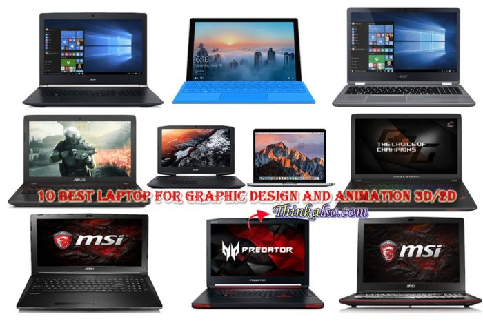 Top 10 Best laptop for Graphic Design and Animation 3D/2D