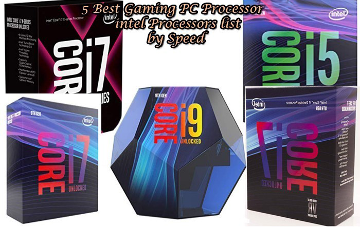5 Best Gaming PC Processor 2021 intel Processors list by Speed