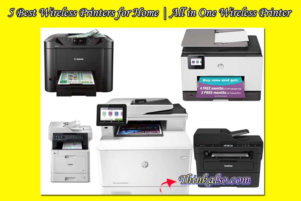 Best Wireless Printers for Home - All in One Wireless Printer
