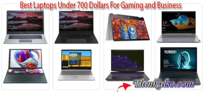 business laptops under 700, Best Laptops Under 700 Dollars For Gaming and Business