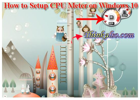 Steps to set CPU Meter on Windows 10 and 8