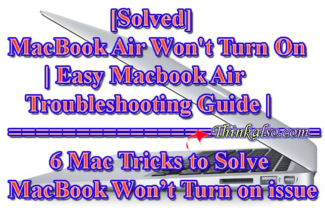 What to do When MacBook Air Wont Turn On
