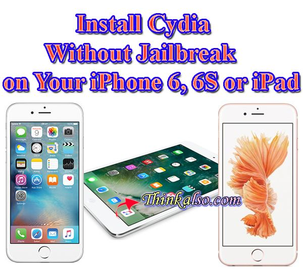 iPhone Tricks How to Install Cydia Without Jailbreak on iPhone 6 6S or iPad