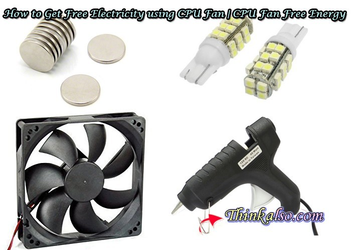 How to Get Free Electricity using CPU Fan CPU Fan Free Energy