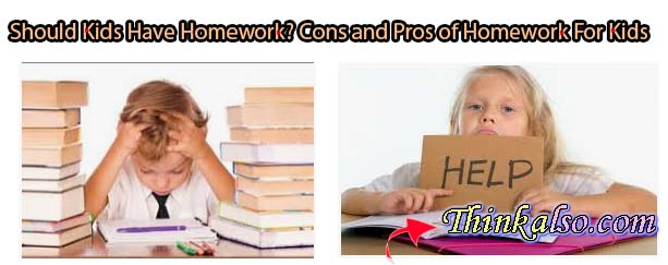 Should Kids Have Homework - Cons and Pros of Homework For Kids