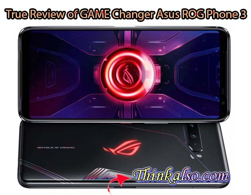 True Review of GAME Changer Asus ROG Phone 3