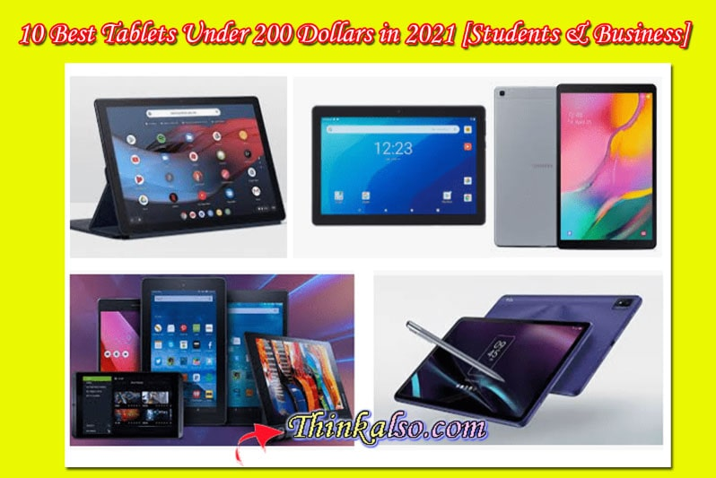 Android Tablets Under 200 Dollar in 2021