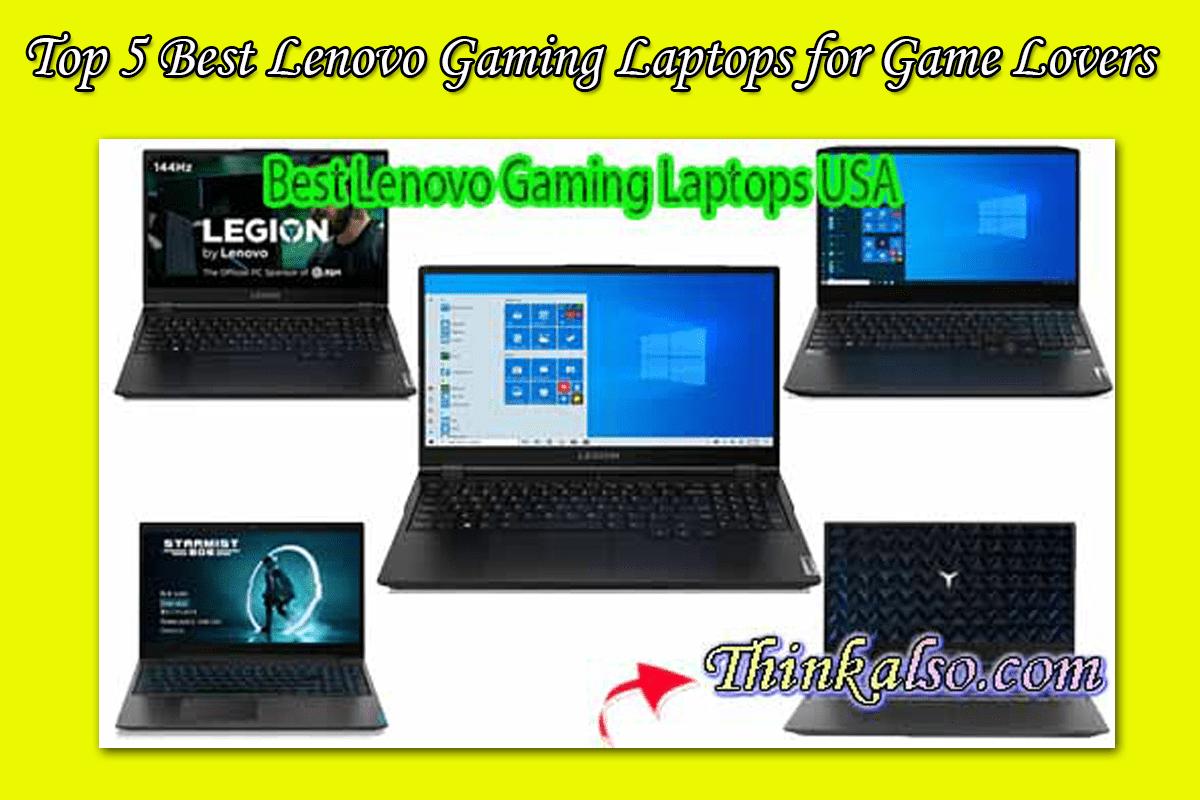 Top 5 Best Lenovo Gaming Laptops for Game Lovers