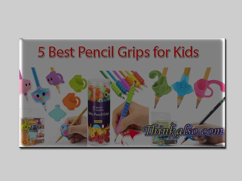 Best Pencil Grips for Kids