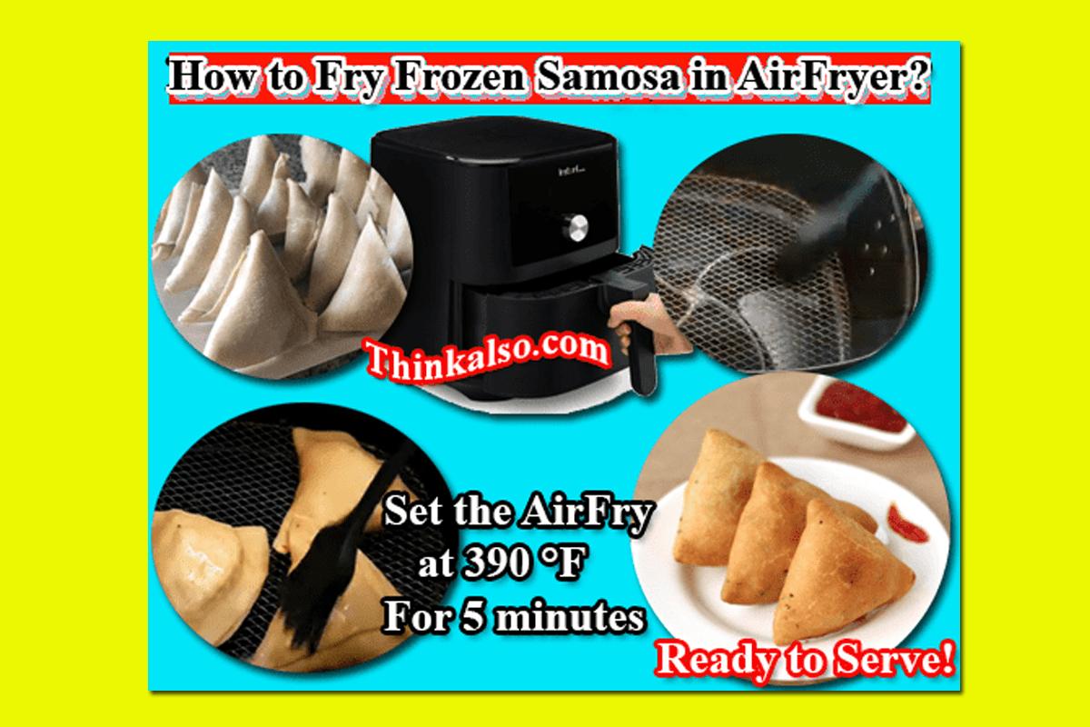 Fry Frozen Samosa in AirFryer
