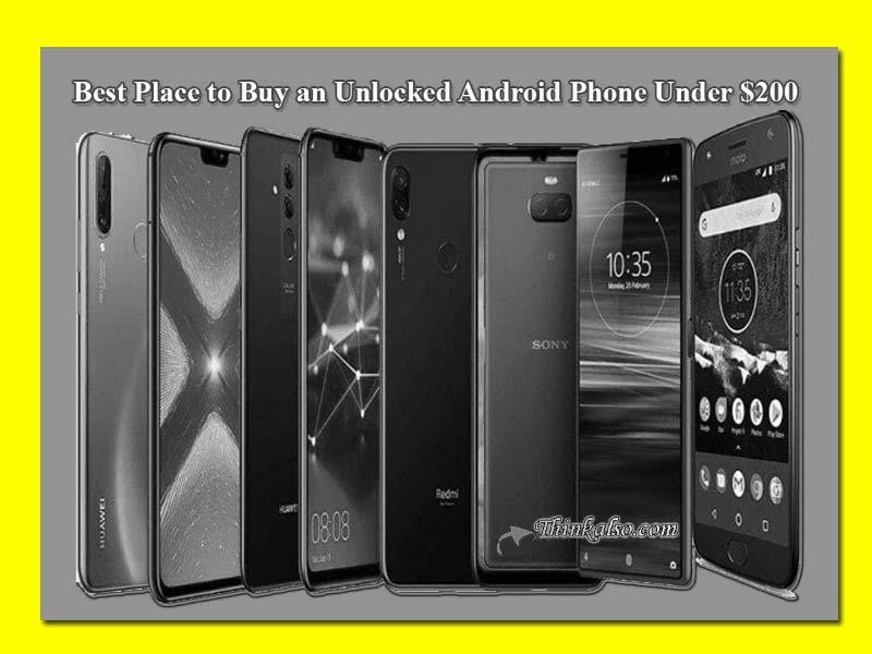 Best Unlocked Phones Under 200 Dollars Best Unlocked Phone 2021